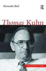 Thomas Kuhn : Laws and Properties - Alexander Bird