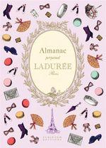 Laduree: Almanac : Perpetual - Zahia Hafs