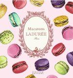 Macarons : By Ladurée - Vincent Lemains