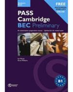 Pass Cambridge BEC Preliminary Practice Test Book : Preliminary Self-study Practice Tests with Key - Anne Williams