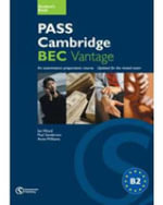 Pass Cambridge BEC Vantage Practice Test Book : Vantage Self-study Practice Tests - Russell Whitehead