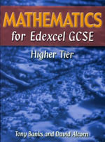 Mathematics for Edexcel GCSE Higher Tier - Tony Banks