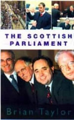 The Scottish Parliament - Brian Taylor