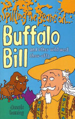 Spilling the Beans on Buffalo Bill -  Dennis Hamley