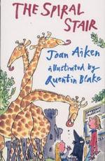 The Spiral Stair - Joan Aiken