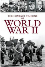 The Compact Timeline of World War II - A.A Evans