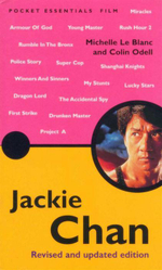 Jackie Chan : Revised and Updated Edition : Pocket Essentials : Film - Michelle Le Blanc