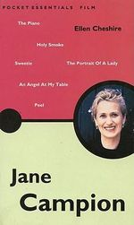 Jane Campion : Pocket Essentials : Film - Ellen Cheshire