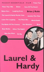 Laurel and Hardy : Pocket Essentials - Brian J. Robb