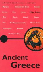 Ancient Greece : Pocket essentials : History - Mike Paine