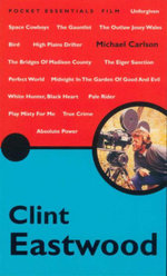 Clint Eastwood : Pocket Essentials : Film - Michael Carlson
