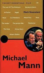 Michael Mann : Pocket Essential Ser. - Mark Steensland