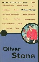 Oliver Stone : Pocket Essentials : Film - Michael Carlson