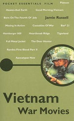 Vietnam War Movies : Pocket Essentials : Film - Jamie Russell