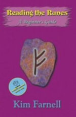 Reading the Runes : A Beginner's Guide - Kim Farnell