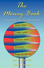 The Money Book : A Layman's Guide to Survival in Uncertain Times - Sasha Fenton