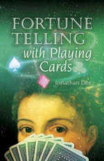Fortune Telling with Playing Cards - Jonathan Dee