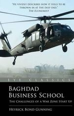 Baghdad Business School : The Challenges of a War Zone Start Up - Heyrick Bond Gunning