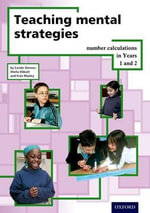 Teaching Mental Strategies Years 1 & 2 : Years 1 & 2 - Carole Skinner