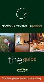 Georgina Campbell's Ireland : The Guide - Georgina Campbell