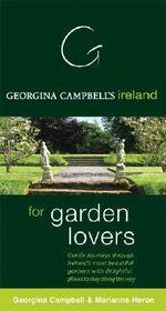 Georgina Campbell's Ireland for Garden Lovers : 000308823 - Georgina Campbell