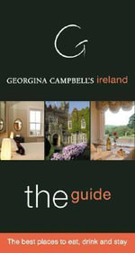 Georgina Campbell's Ireland 2007 : The Best Places to Eat, Drink and Stay - Georgina Campbell