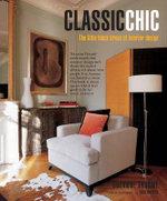 Classic Chic : The Little Black Dress of Interior Design - Suzanne Trocme