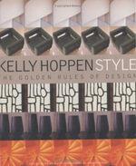 Kelly Hoppen Style : Golden Rules of Design - Kelly Hoppen