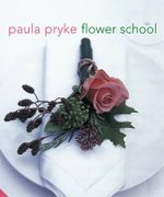 Flower School - Paula Pryke