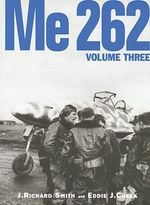 Me 262 - J. Richard Smith