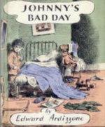 Johnny's Bad Day - Edward Ardizzone