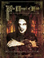 The Gospel of Filth : A Bible of Decadence and Darkness - Gavin Baddeley