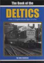 The Book of the Deltics : 2000 to 2009 - John Jennison