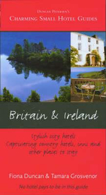 Charming Small Hotel Guides : Britain & Ireland 16th Edition : Charming Small Hotel Guides Series - Fiona Duncan