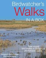 Birdwatcher's Walks in a Box : Year Round Birdwatching Expeditions on Pocketable Cards - David Tipling