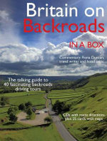 Britain on Backroads : The Talking Guide to Fascinating Backroads Driving Tours - Duncan Petersen