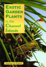 Exotic Plants in the Channel Islands - Janine Le Pivert