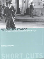 Reading Hollywood : Spaces and Meanings in American Film - Deborah Thomas