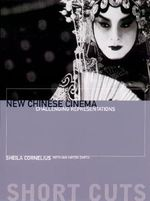 New Chinese Cinema : Challenging Representations - Sheila Cornelius