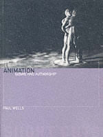 Animation : Genre and Authorship - Paul Wells
