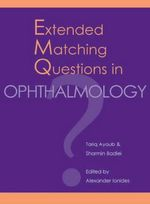 Extended Matching Questions in Opthalmology : Methods and Protocols - Tariq Ayoub