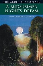 Midsummer Nights Dream : The Arden Shakespeare, Second Series - William Shakespeare