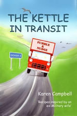 The Kettle in Transit - Karen Campbell