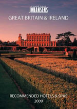 Conde Nast Johansens Recommended Hotels and Spas : Great Britain and Ireland 2009 - Andrew Warren