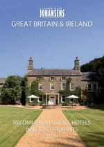Conde Nast Johansens Recommended Small Hotels, Inns and Restaurants : Great Britain and Ireland 2009 - Andrew Warren