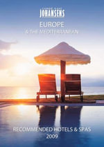 Conde Nast Johansens Recommended Hotels and Spas : Europe and the Mediterranean 2009 - Andrew Warren