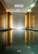 Conde Nast Johansens Luxury Spas 2009 2009 : The Americas, Atlantic Caribbean and Pacific 2009 - Andrew Warren