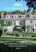 Conde Nast Johansens Recommended Small Hotels, Inns and Restaurants : Great Britain and Ireland 2010 - Andrew Warren