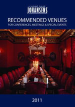 Conde Nast Johansens Recommended Venues 2011 : For Conferences, Meetings & Special Events - Andrew Warren