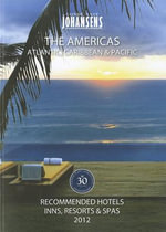 Conde Nast Johansens Recommended Hotels, Inns & Resorts - The Americas, Atlantic, Caribbean, Pacific 2012 : The Americas: Atlantic, Caribbean & Pacific - Andrew Warren